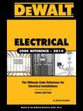 DEWALT Electrical Code Reference: Based on the NEC 2014 (DEWALT Series)