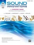 Sound Innovations for Concert Band, Bk 1: A Revolutionary Method for Beginning Musicians (B-Flat Clarinet), Book & Online Media