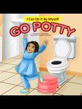 I Can Do It By Myself: Go Potty