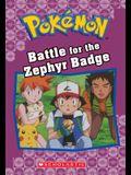 Battle for the Zephyr Badge (Pokémon Classic Chapter Book #13), Volume 20