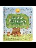 Little Blessings for Little Children