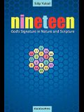 19 Nineteen: God's Signature in Nature and Scripture
