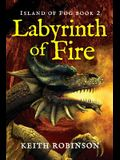 Labyrinth of Fire (Island of Fog, Book 2)