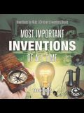 Most Important Inventions Of All Time - Inventions for Kids - Children's Inventors Books