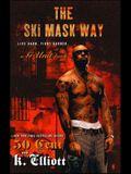Ski Mask Way