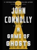 A Game of Ghosts, Volume 15: A Thriller