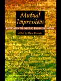 Mutual Impressions: Writers from the Americas Reading One Another