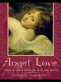 Angel Love: Cards of Divine Devotion, Faith, and Grace