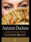 Autumn Duchess: A Georgian Historical Romance