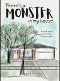 There's a Monster in My House: A book about children's human rights