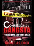 Confessions of a Gangsta 2