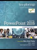 Exploring Microsoft PowerPoint 2016 Comprehensive