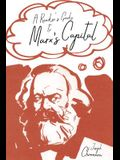 A Reader's Guide to Marx's Capital