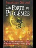 La Porte de Ptolémée (La Trilogie de Bartiméus, Tome 3)