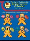 The Early Childhood and Kindergarten Calendar