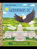 My Little Golden Book about Washington, DC