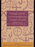 Transitions Environments Translations: Feminisms in International Politics
