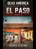 Dead America: El Paso - Pt. 3