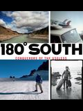 180 Degrees South: Conquerors of the Useless