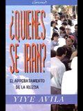 Qui'nes Se Irn? El Arrebatamiento de La Iglesia: Who Shall Go? Rapture of the Church