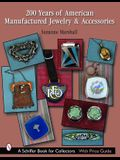 200 Years of American Manufactured Jewelry & Accessories