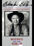 Black Elk: The Sacred Ways of a Lakota