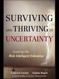 Surviving and Thriving in Uncertainty: Creating the Risk Intelligent Enterprise