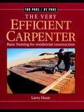The Very Efficient Carpenter: Basic Framing for Residential Construction/Fpbp