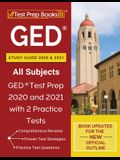 GED Study Guide 2020 and 2021 All Subjects: GED Test Prep 2020 and 2021 with 2 Practice Tests [Book Updated for the New Official Outline]