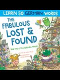 The Fabulous Lost & Found and the little German mouse: Learn German with this bilingual English German book for kids