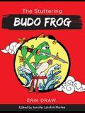The Stuttering Budo Frog