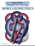 Designs for Coloring: More Geometrics