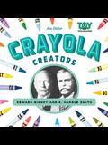 Crayola Creators: Edwin Binney and C. Harold Smith