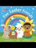 Five Easter Friends: A Count & Slide Book