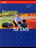 Spanish for EMS [With CD]