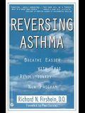 Reversing Asthma: Breathe Easier with This Revolutionry New Program