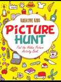 Picture Hunt: Find the Hidden Picture Activity Book