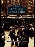 Trolleys Under the Hub