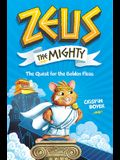 Zeus the Mighty: The Quest for the Golden Fleas (Book 1)