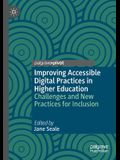 Improving Accessible Digital Practices in Higher Education: Challenges and New Practices for Inclusion