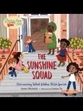 Chicken Soup for the Soul Kids: The Sunshine Squad: Discovering What Makes You Special