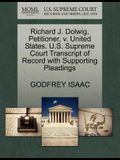 Richard J. Dolwig, Petitioner, V. United States. U.S. Supreme Court Transcript of Record with Supporting Pleadings