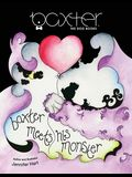 Baxter Meets His Monster: Adventures with Baxter The Dog - Book 2