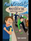 Max Greebly and the Mystery of the Bawling Bank Robbers