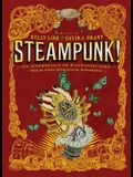 Steampunk!: An Anthology of Fantastically Rich and Strange Stories