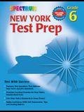 Spectrum New York Test Prep: Grade 6