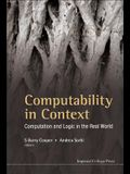 Computability in Context: Computation and Logic in the Real World