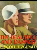 The Beautiful and Damned [With Headphones]