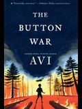 The Button War: A Tale of the Great War