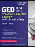GED Test 2017 Strategies, Practice & Review with 2 Practice Tests: Online + Book